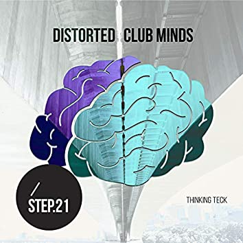 Distorted Club Minds - Step.21