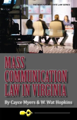 Compare Textbook Prices for Mass Communication Law in Virginia,  New Forums Media & Law Volume 2  ISBN 9781581072952 by Myers, Cayce,Hopkins, W. Wat