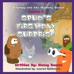 [Nancy Beaule]のSpud's First Day Surprise (Chompy & the Munchy Bunch Book 3) (English Edition)