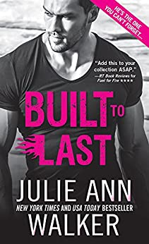 Built to Last (Black Knights Inc. Book 12) by [Julie Ann Walker]