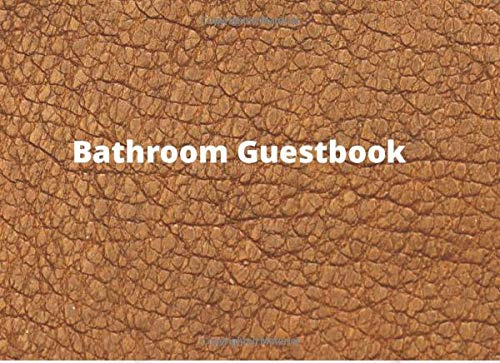 Bathroom Guest Book: Unique Special and Funny House Warming Gift