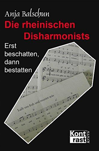 Die rheinischen Disharmonists (Erst beschatten, dann bestatten 2)