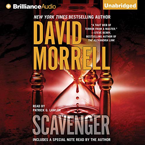 Scavenger                   Written by:                                                                                                                                 David Morrell                               Narrated by:                                                                                                                                 Patrick G. Lawlor                      Length: 8 hrs and 22 mins     Not rated yet     Overall 0.0