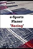 e-Sports Planer 'Racing': Simracing, Rennkalender für E-Sport Events, 24 Wochen, Planer für...