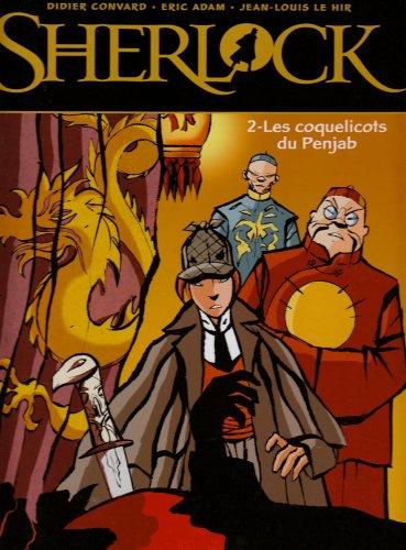 Sherlock - Tome 02: Les Coquelicots du Penjab