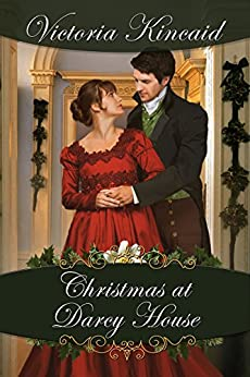 Christmas at Darcy House: A Pride and Prejudice Variation by [Victoria Kincaid]