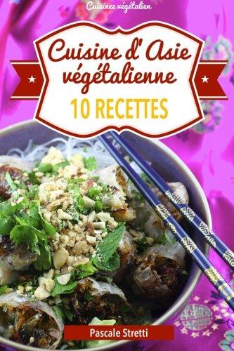 Cuisine d'Asie végétalienne - 10...