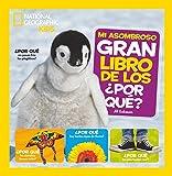 Mi asombroso gran libro de los ¿por qué? (NG KIDS)...