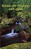 Racons del Montseny amb aigua: 55 (Llibres de Muntanya)
