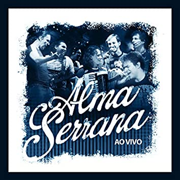Alma Serrana (Ao Vivo)