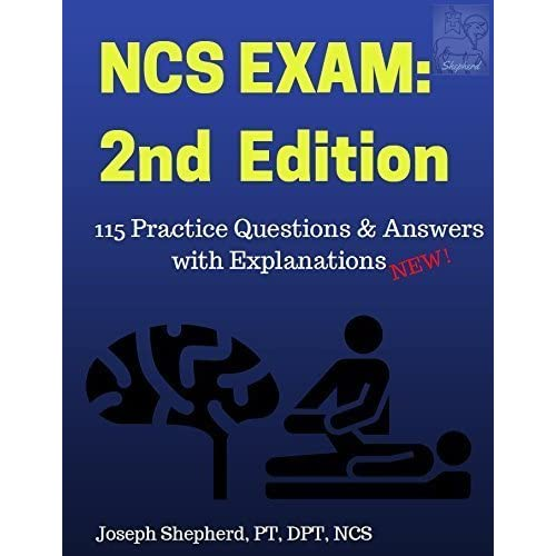 Neurologic Clinical Specialist Examination (NCS) Practice Questions