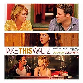 Take This Waltz (Original Motion Picture Soundtrack)