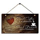 Sweet Kitchen Decor Coffee Sign Good Coffee Good Friends House Decor Sign Farmhouse Coffee Wall Art Sign Size 11.5' x 6'