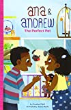 The Perfect Pet (Ana & Andrew)