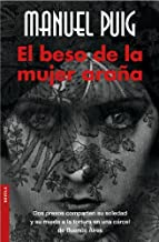 [El Beso De La Mujer Arana/ the Kiss of the Spiderwoman (Novela (Booket Numbered)) (Spanish Edition)] [By: Puig, Manuel] [...