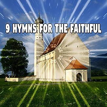 9 Hymns for the Faithful