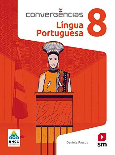 Convergências Portugues 8º Ano Ed 2019 - Bncc