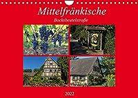 Mittelfraenkische Bocksbeutelstrasse (Wandkalender 2022 DIN A4 quer): Kleine Doerfer und guter Wein - das ist die Mittelfraenkische Bocksbeutelstrasse (Monatskalender, 14 Seiten )