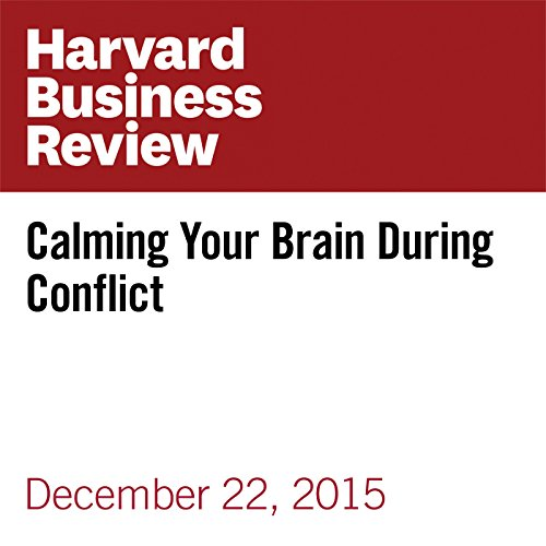 Calming Your Brain During Conflict cover art