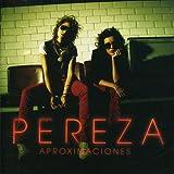 Songtexte von Pereza - Aproximaciones
