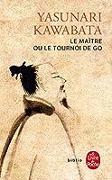 Le Maitre Ou Le Tournoi De Go (Le Licre De Poche)