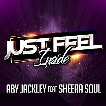 Just Feel Inside (feat. Sheera Soul)