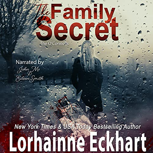 The Family Secret Audiobook By Lorhainne Eckhart cover art