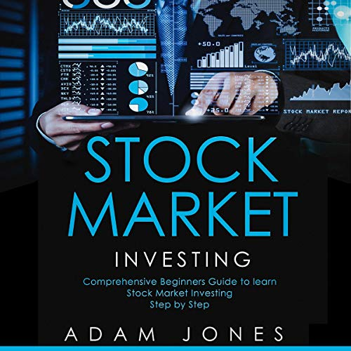 Stock Market Investing: Comprehensive Beginners Guide to Learn Stock Market Step by Step cover art