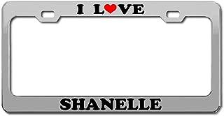 Product Express I Love Shanelle Boy Girl Name Chrome License Plate Frame Tag Border