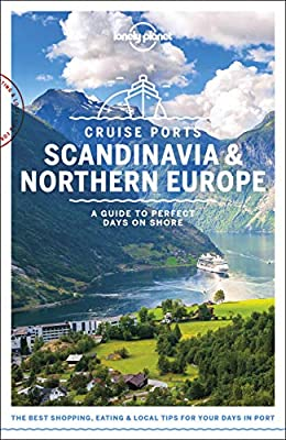 Lonely Planet Cruise Ports Scandinavia & Northern Europe by Lonely Planet