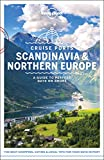 Lonely Planet Cruise Ports Scandinavia & Northern Europe (Travel Guide) [Idioma Inglés]