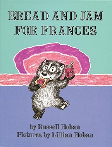 Bread and Jam for Frances by Russell Hoban (1964-09-09)