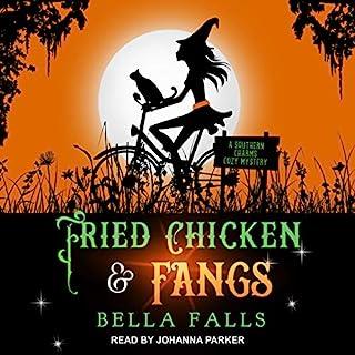 Fried Chicken & Fangs audiobook cover art