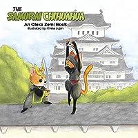 The Samurai Chihuahua