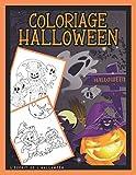 Coloriage Halloween: Livre de coloriage pour enfants: 50 illustrations mignonnes pour les petits 4 à 8 ans / Coloriage Citrouille, Sorcière, Déguisement, Masque, Monstre, fantôme, Épouvantail...