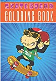Skateboard Coloring Book: For Kids and Toddlers | 30 Unique Pages...