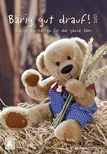 Bärig gut drauf! 2021 - Bild-Kalender 24x34 cm - mit knuffigen Sprüchen - Teddybären - Sprüchekalender - Wandkalender - mit Platz für Notizen - Alpha Edition