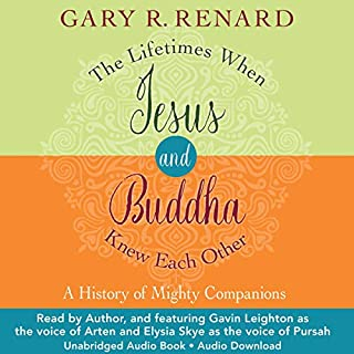 The Lifetimes When Jesus and Buddha Knew Each Other     A History of Mighty Companions              By:                                                                                                                                 Gary R. Renard                               Narrated by:                                                                                                                                 Gary R. Renard,                                                                                        Gavin Leighton,                                                                                        Elysia Skye                      Length: 8 hrs and 45 mins     1 rating     Overall 5.0