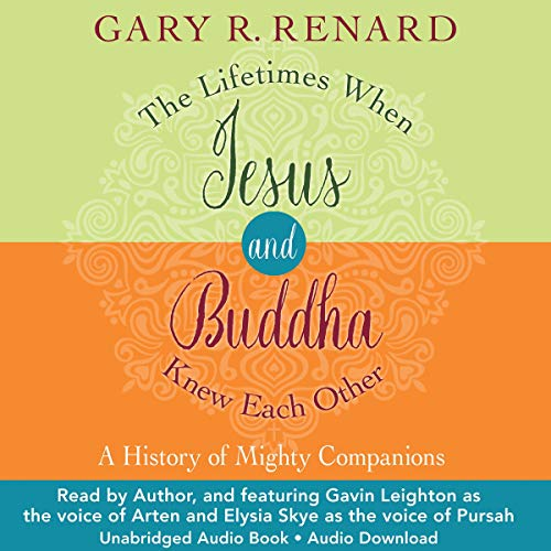 The Lifetimes When Jesus and Buddha Knew Each Other audiobook cover art