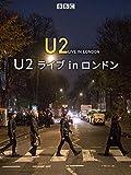 U2 ライブ in ロンドン(字幕版)