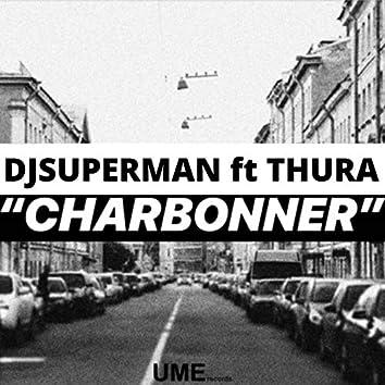 Charbonner (feat. Thura)