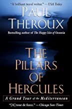 The Pillars of Hercules: A Grand Tour of the Mediterranean