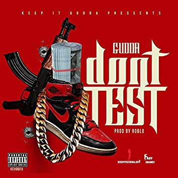 Don't Test