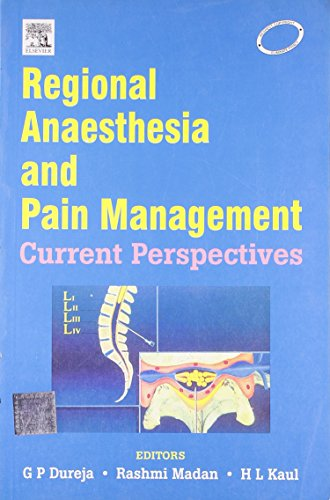 Regional Anaesthesia and Pain Management: Current Perspectives