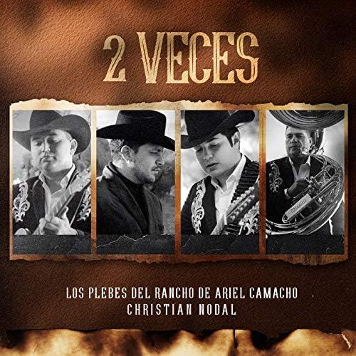 Los Plebes del Rancho de Ariel Camacho & Christian Nodal