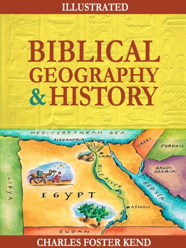 Biblical Geography and History (Ill…