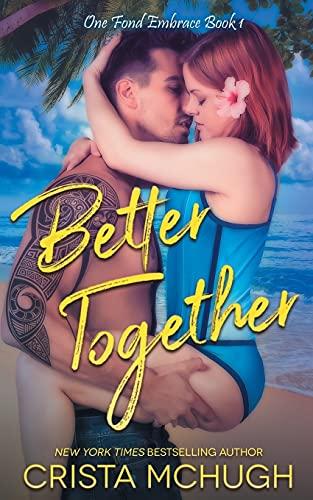 Better Together: 1