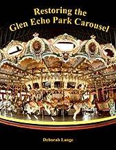 Restoring the Glen Echo Park Carousel