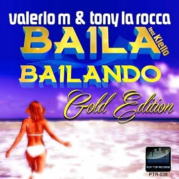 Baila Bailando (feat. Kiello) [Gold Edition]