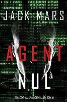 Agent Nul (Een Agent Nul Spionagethriller—Boek #1)